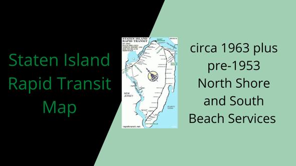Staten Island Rapid Transit Map