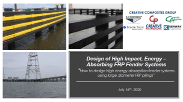 Design of High Impact, Energy-Absorbing FRP Fender Systems Recording