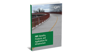 FRP: Benefits, Products and Applications for Infrastructure